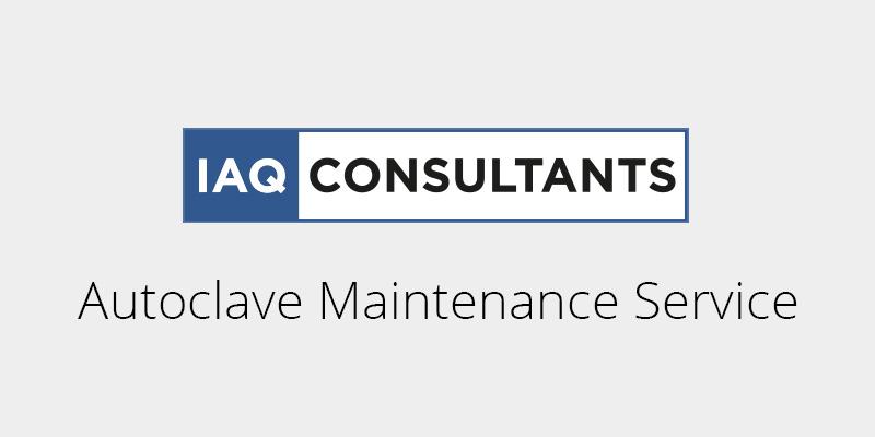 IAQ Consultants Provide Autoclave Maintenance Service in Singapore